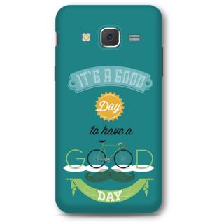 SAMSUNG GALAXY J5 2015 Designer Hard-Plastic Phone Cover From Print Opera - Good Day