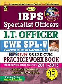 IBPS (SO) I.T. Officer CWE - V Guide Cum Practice Work Book