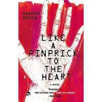 Shopperszones Like A Pinprick To The Heart : A Novel