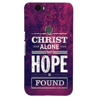 Fuson Designer Phone Back Case Cover Huawei Nexus 6P ( In Christ I Find Hope )