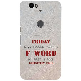 Fuson Designer Phone Back Case Cover Huawei Nexus 6P ( F Stands For Foodie Friday )