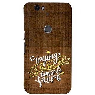Fuson Designer Phone Back Case Cover Huawei Nexus 6P ( Words Of Wisdom )