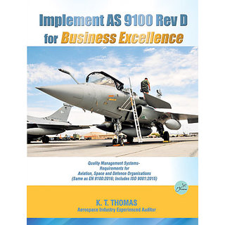 Implement AS 9100 Rev D for Business Excellence