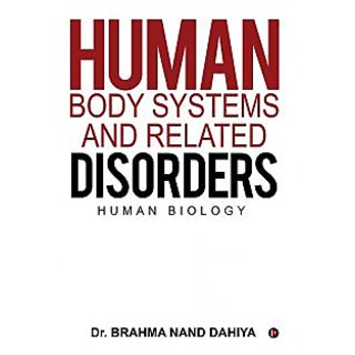 Human Body Systems and Related Disorders - Human Biology