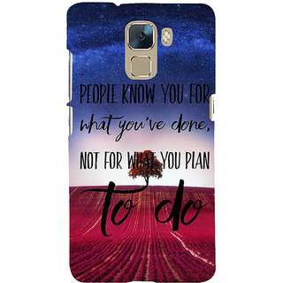 Ifasho Designer Back Case Cover For Huawei Honor 7 :: Huawei Honor 7 (Enhanced Edition) :: Huawei Honor 7 Dual SIM (Success Execute Field )
