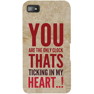 IFasho Designer Back Case Cover For BlackBerry Z10 (You Are The Only Clock In My Heart)