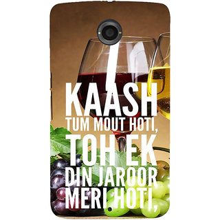 IFasho Designer Back Case Cover For Motorola Nexus 6 :: Motorola Nexus X :: Motorola Moto X Pro :: Google Nexus 6 (Hindi Qoutes Hindi Quote Wine Grapes)