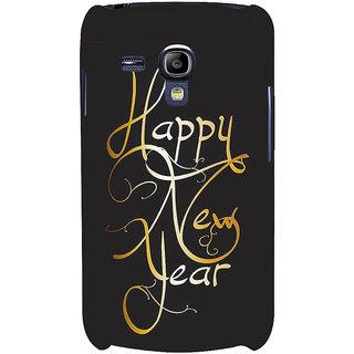 Ifasho Designer Back Case Cover For Samsung Galaxy S3 Mini I8190 :: Samsung I8190 Galaxy S Iii Mini :: Samsung I8190N Galaxy S Iii Mini  (Happy New Year Dear Wish You)