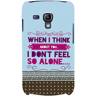 Ifasho Designer Back Case Cover For Samsung Galaxy S3 Mini I8190 :: Samsung I8190 Galaxy S Iii Mini :: Samsung I8190N Galaxy S Iii Mini  (When I Think About You)