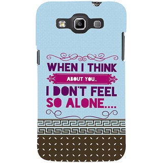 Ifasho Designer Back Case Cover For Samsung Galaxy Win I8550 :: Samsung Galaxy Grand Quattro :: Samsung Galaxy Win Duos I8552 (When I Think About You)
