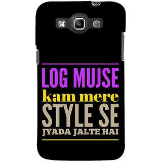 Ifasho Designer Back Case Cover For Samsung Galaxy Win I8550 :: Samsung Galaxy Grand Quattro :: Samsung Galaxy Win Duos I8552 (Mine Apna Kam Kaam)