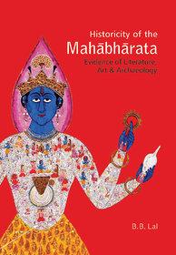 Historicity of the Mahabharata  Evidence of Literature, Art Archaeology