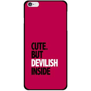 new concept 5da45 7375c Cute But Devilish Inside Printed Designer Mobile Back Cover For