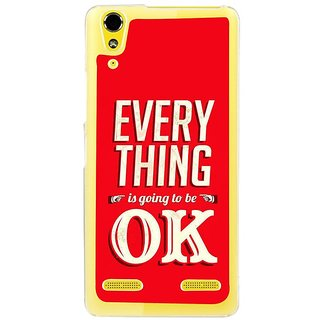Fuson Designer Phone Back Case Cover Lenovo A6000 ( Everything'S Going To Be Okay )