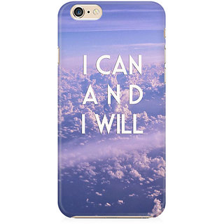 RAYITE I Can And I Will Preum Printed Mobile Back Case Cover For   6 Plus/6s Plus