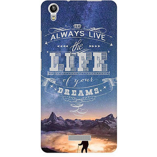 RAYITE Live The Life Of Your Dreams Premium Printed Mobile Back Case Cover For Lava Pixel V1