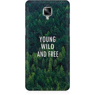 RAYITE Young Wild And Free Premium Printed Mobile Back Case Cover For OnePlus Three