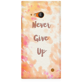 RAYITE Never Give Up Premium Printed Mobile Back Case Cover For Nokia Lumia 730