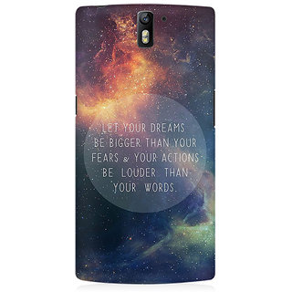 RAYITE Dream Big Premium Printed Mobile Back Case Cover For OnePlus One