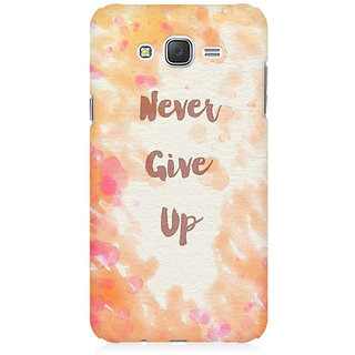 RAYITE Never Give Up Premium Printed Mobile Back Case Cover For Samsung J5