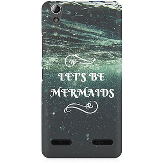 RAYITE Lets Be Mermaids Premium Printed Mobile Back Case Cover For Lenovo A6000