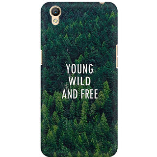 RAYITE Young Wild And Free Premium Printed Mobile Back Case Cover For Oppo A37