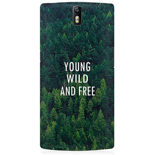 RAYITE Young Wild And Free Premium Printed Mobile Back Case Cover For OnePlus One