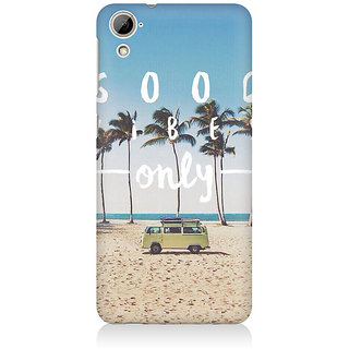 RAYITE Good Vibes Only Premium Printed Mobile Back Case Cover For HTC Desire 820