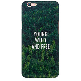 RAYITE Young Wild And Free Premium Printed Mobile Back Case Cover For Oppo A59