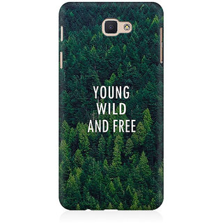 RAYITE Young Wild And Free Premium Printed Mobile Back Case Cover For Samsung J7 Prime
