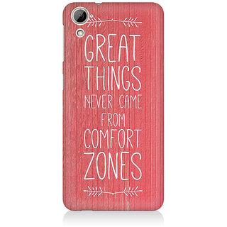 RAYITE Comfort Zone Premium Printed Mobile Back Case Cover For HTC Desire 820