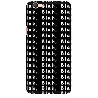 RAYITE Blah Blah Blah Pattern Premium Printed Mobile Back Case Cover For Oppo A59
