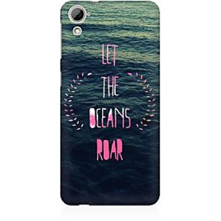 RAYITE Let The Ocean Roar Premium Printed Mobile Back Case Cover For HTC Desire 826