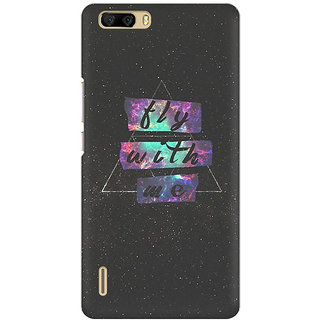 RAYITE Fly With Me Premium Printed Mobile Back Case Cover For Huawei Honor 6 Plus