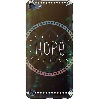 RAYITE Hope Preum Printed Mobile Back Case Cover For  IPod Touch 6