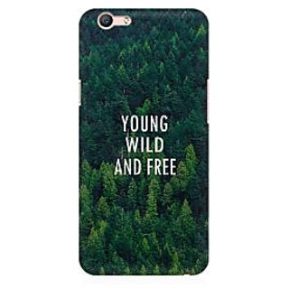 RAYITE Young Wild And Free Premium Printed Mobile Back Case Cover For Oppo F1s