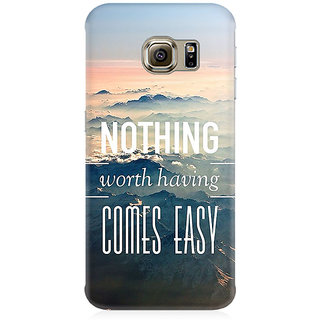 RAYITE Nothing Worth Having Comes Easy Premium Printed Mobile Back Case Cover For Samsung Note 7