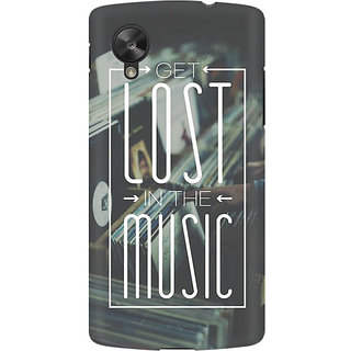 RAYITE Lost In The Music Premium Printed Mobile Back Case Cover For LG Nexus 5