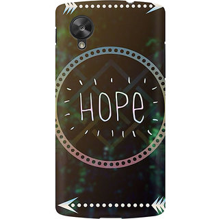 RAYITE Hope Premium Printed Mobile Back Case Cover For LG Nexus 5
