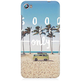 RAYITE Good Vibes Only Premium Printed Mobile Back Case Cover For Micromax Canvas Fire 4 A107