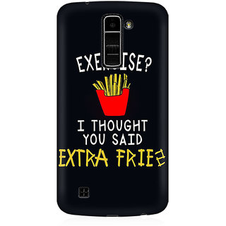 RAYITE Exercise I Thought You Said Fries Premium Printed Mobile Back Case Cover For LG K10