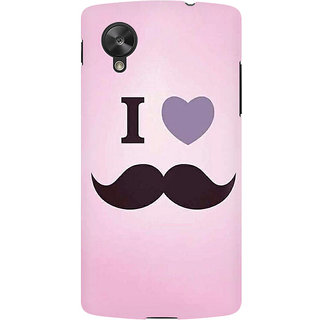 RAYITE I Love Moustache Premium Printed Mobile Back Case Cover For LG Nexus 5