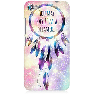 RAYITE I Am A Dreamer Premium Printed Mobile Back Case Cover For Micromax Canvas Fire 4 A107
