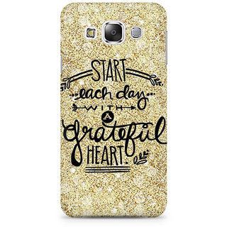 RAYITE Start Each Day Premium Printed Mobile Back Case Cover For Samsung E5
