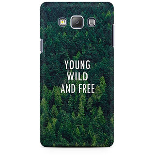 RAYITE Young Wild And Free Premium Printed Mobile Back Case Cover For Samsung A7