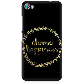 RAYITE Choose Happiness Premium Printed Mobile Back Case Cover For Micromax Canvas Fire 4 A107