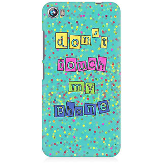 RAYITE Dont Touch My Phone Premium Printed Mobile Back Case Cover For Micromax Canvas Fire 4 A107