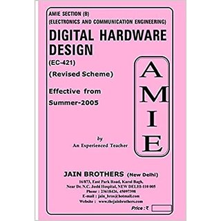 AMIE - Section (B) Digital Hardware Design ( EC-421) Electronics and Communication Engineering Solved and Unsolved Paper