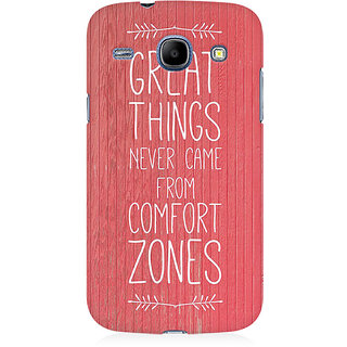 RAYITE Comfort Zone Premium Printed Mobile Back Case Cover For Samsung Core I8262