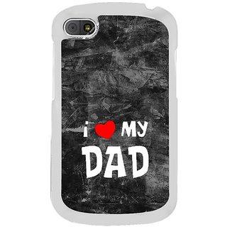 Fuson Designer Phone Back Case Cover Blackberry Q10 ( My Father, My Hero )